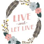 """Live and Let Live?"" Or ""Live and Let's Give?"""